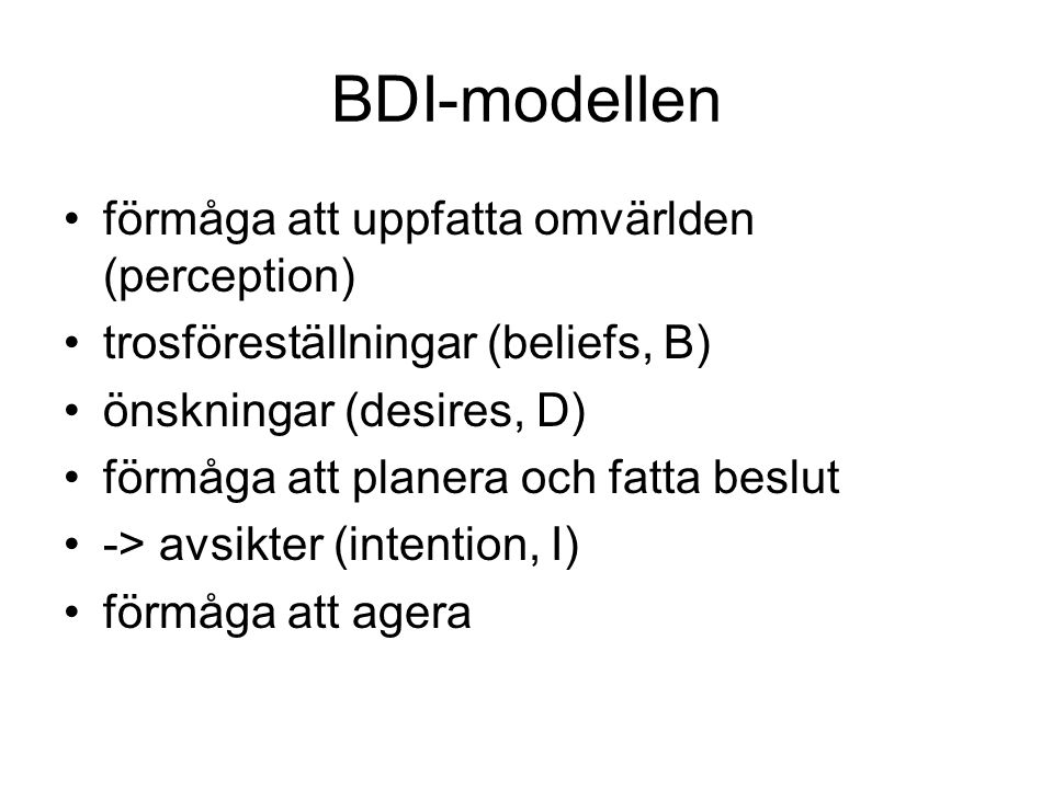 BDI-modellen förmåga att uppfatta omvärlden (perception)