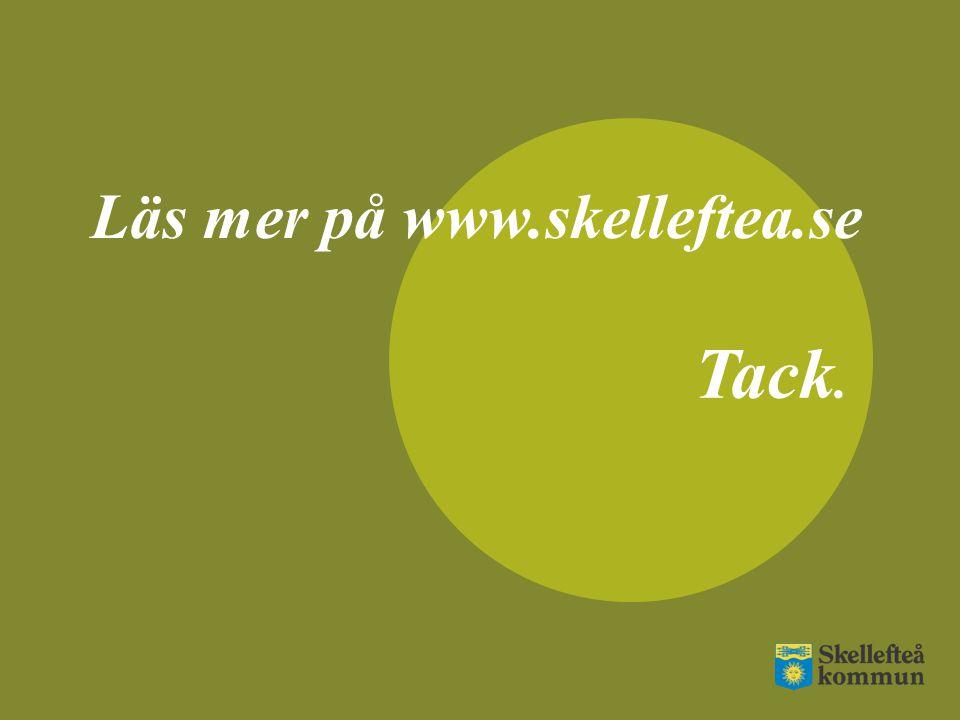 Läs mer på www.skelleftea.se