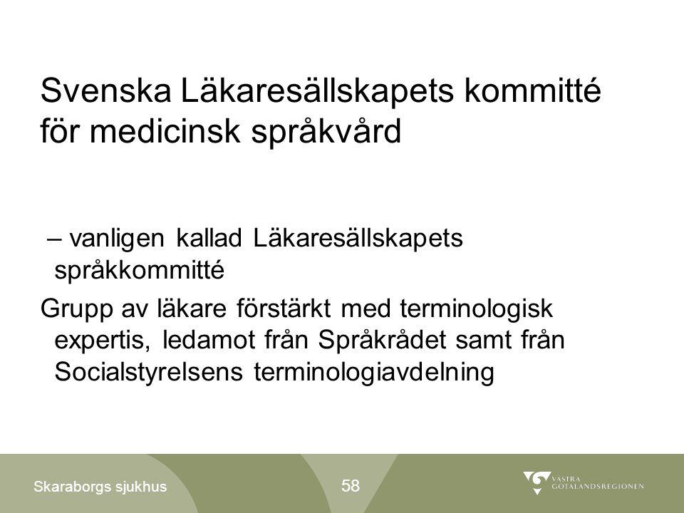Svenska Läkaresällskapets kommitté för medicinsk språkvård
