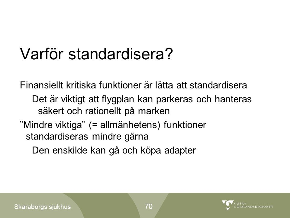 Varför standardisera
