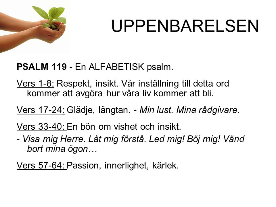 UPPENBARELSEN PSALM 119 - En ALFABETISK psalm.