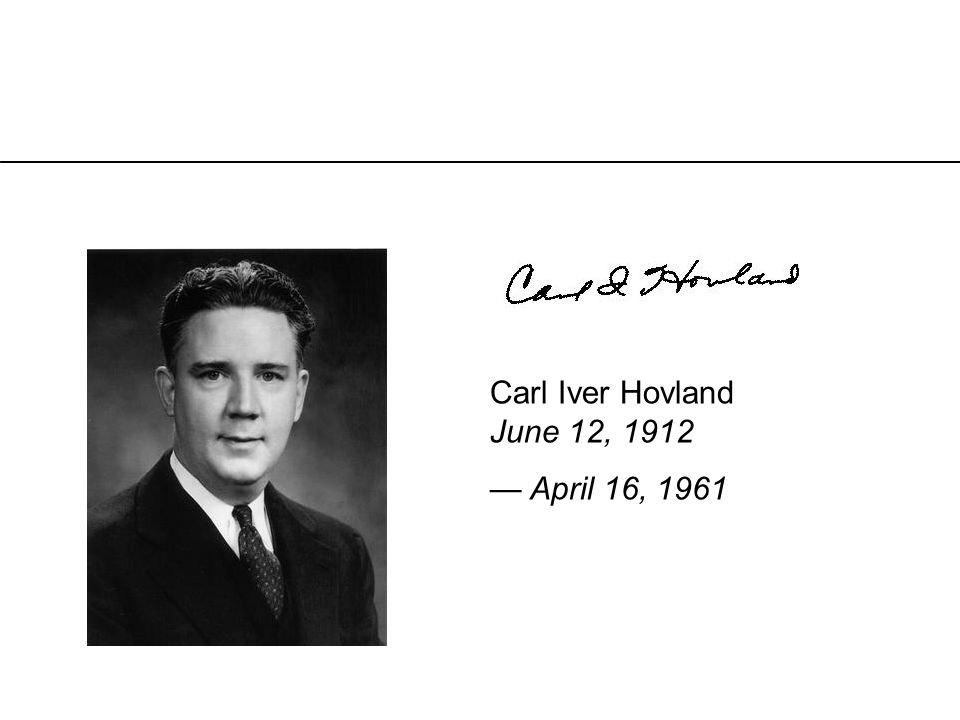 Carl Iver Hovland June 12, 1912 — April 16, 1961