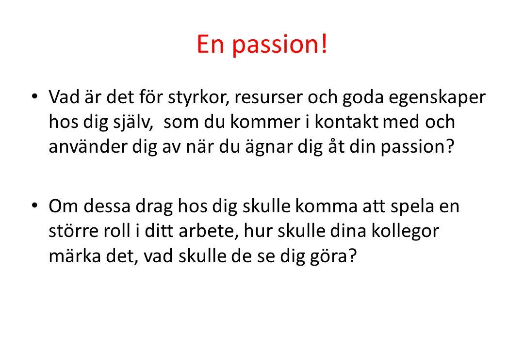 En passion!