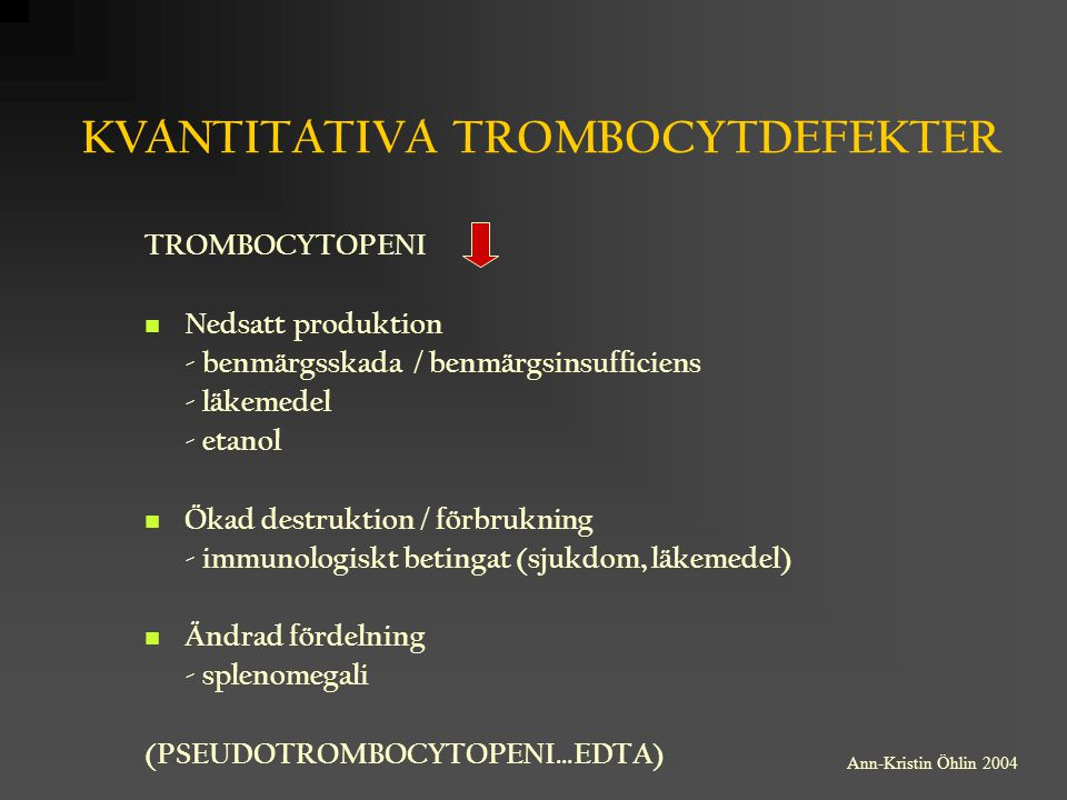 KVANTITATIVA TROMBOCYTDEFEKTER