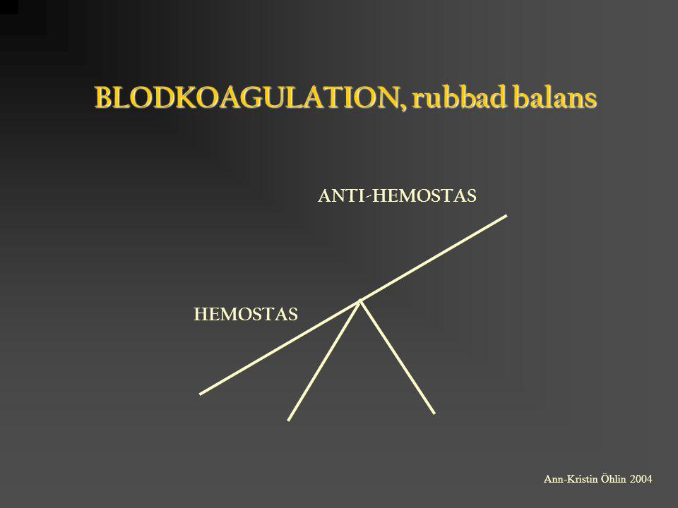 BLODKOAGULATION, rubbad balans