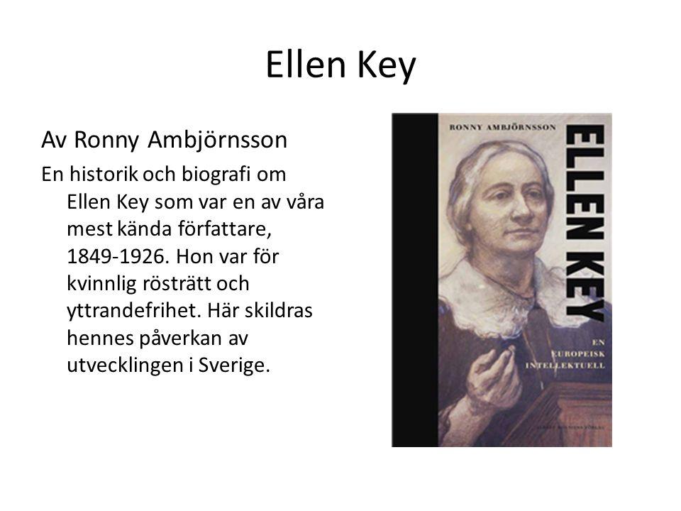 Ellen Key Av Ronny Ambjörnsson