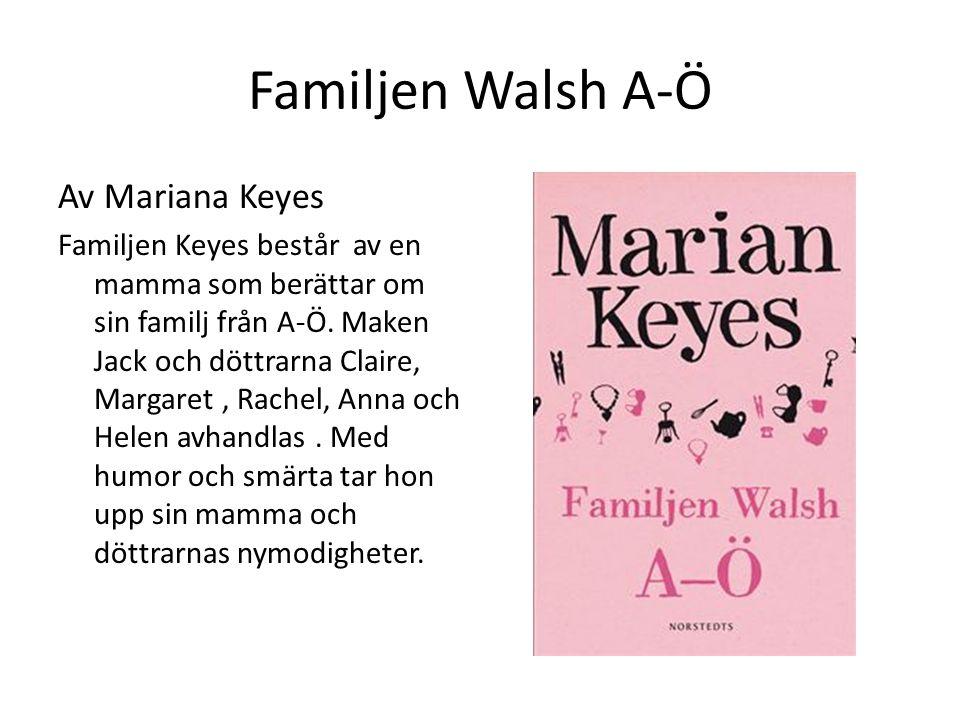 Familjen Walsh A-Ö Av Mariana Keyes