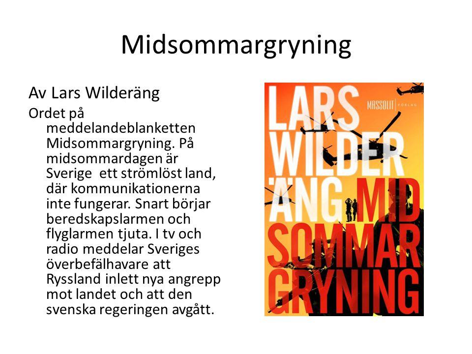 Midsommargryning Av Lars Wilderäng