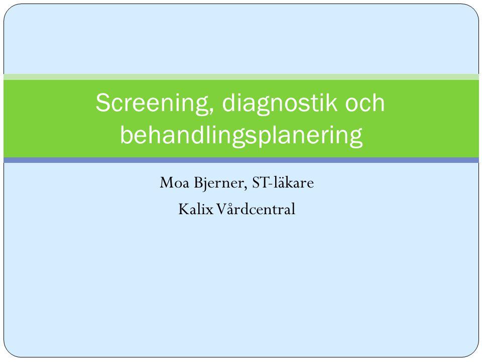 Screening, diagnostik och behandlingsplanering