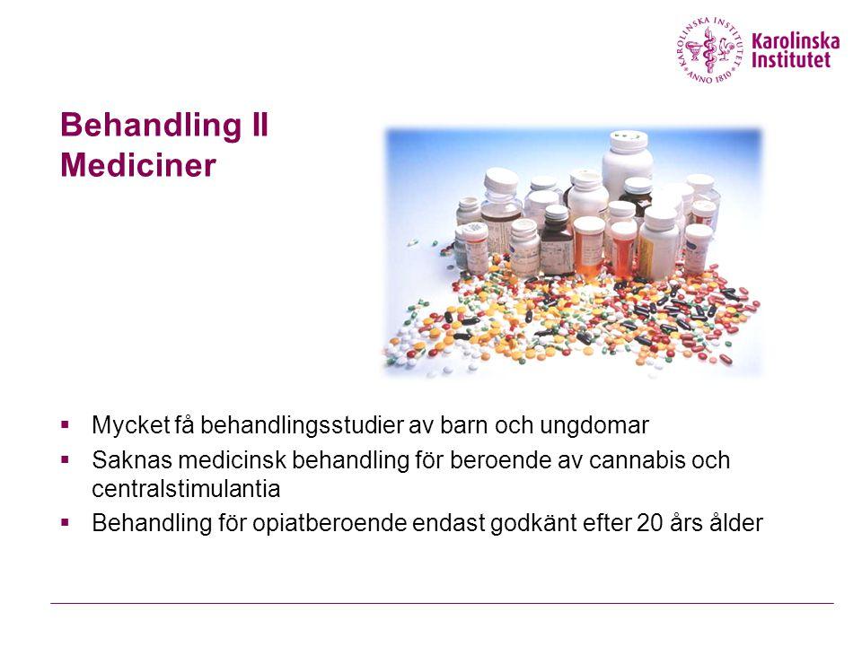 Behandling II Mediciner