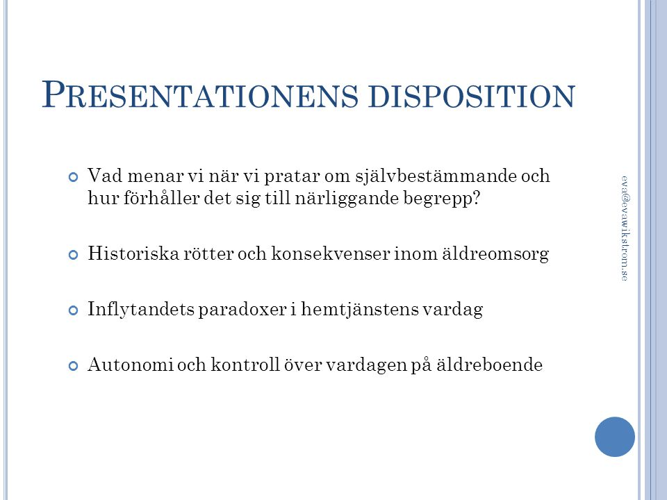 Presentationens disposition