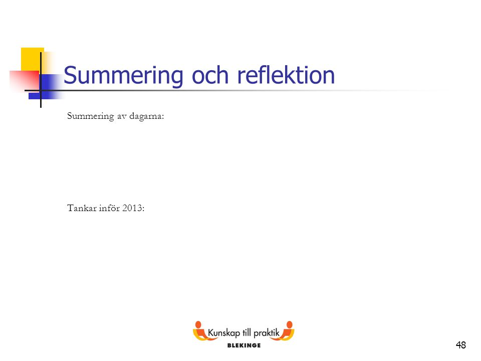 Summering och reflektion