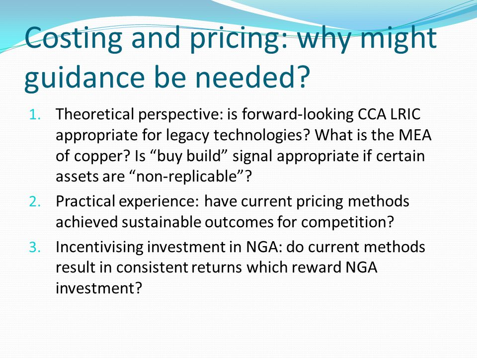 Costing and pricing: why might guidance be needed