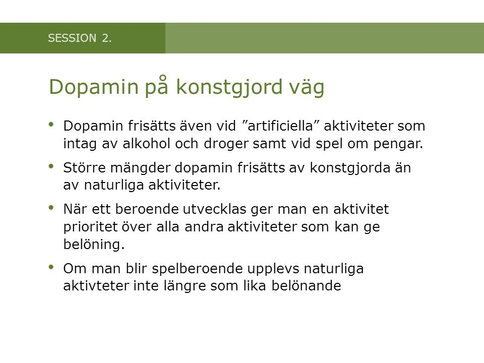 Dopamin på konstgjord väg