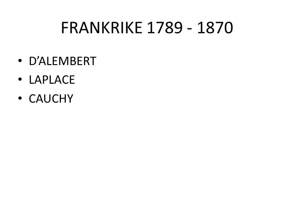 FRANKRIKE 1789 - 1870 D'ALEMBERT LAPLACE CAUCHY