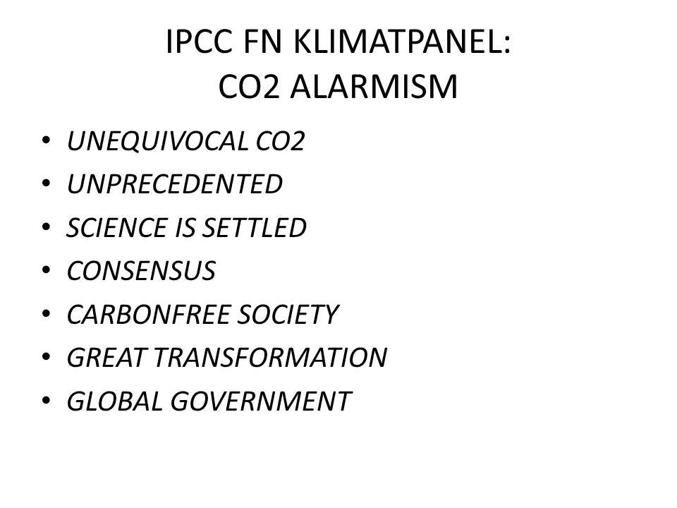 IPCC FN KLIMATPANEL: CO2 ALARMISM