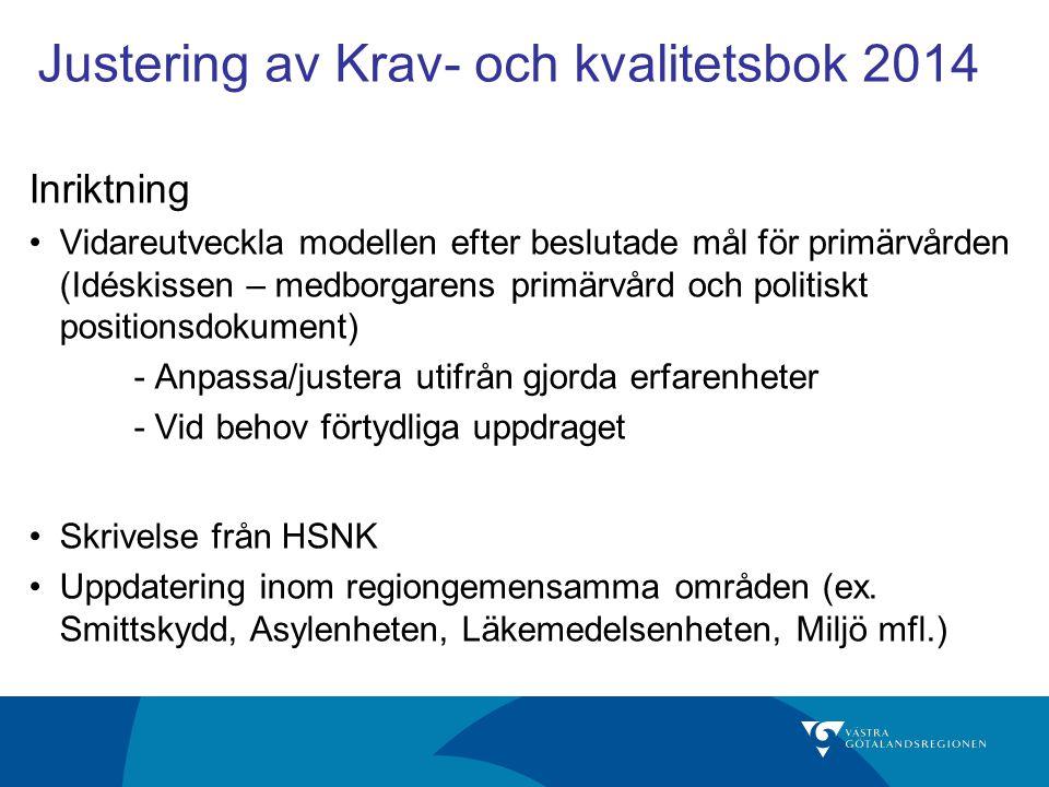 Justering av Krav- och kvalitetsbok 2014