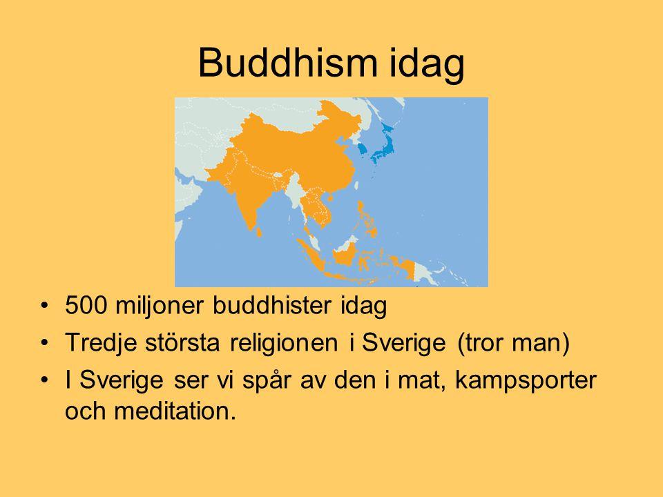 Buddhism idag 500 miljoner buddhister idag