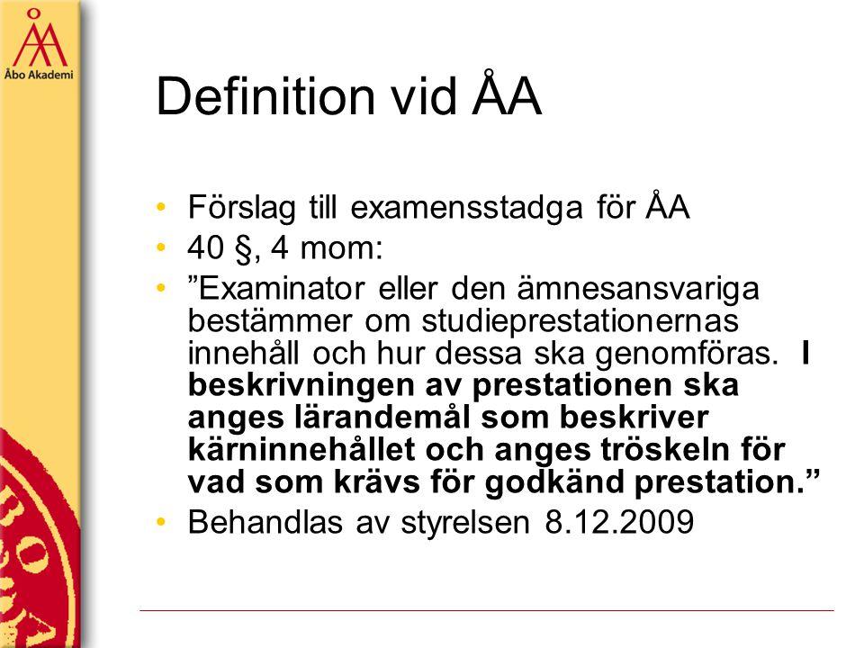 Definition vid ÅA Förslag till examensstadga för ÅA 40 §, 4 mom: