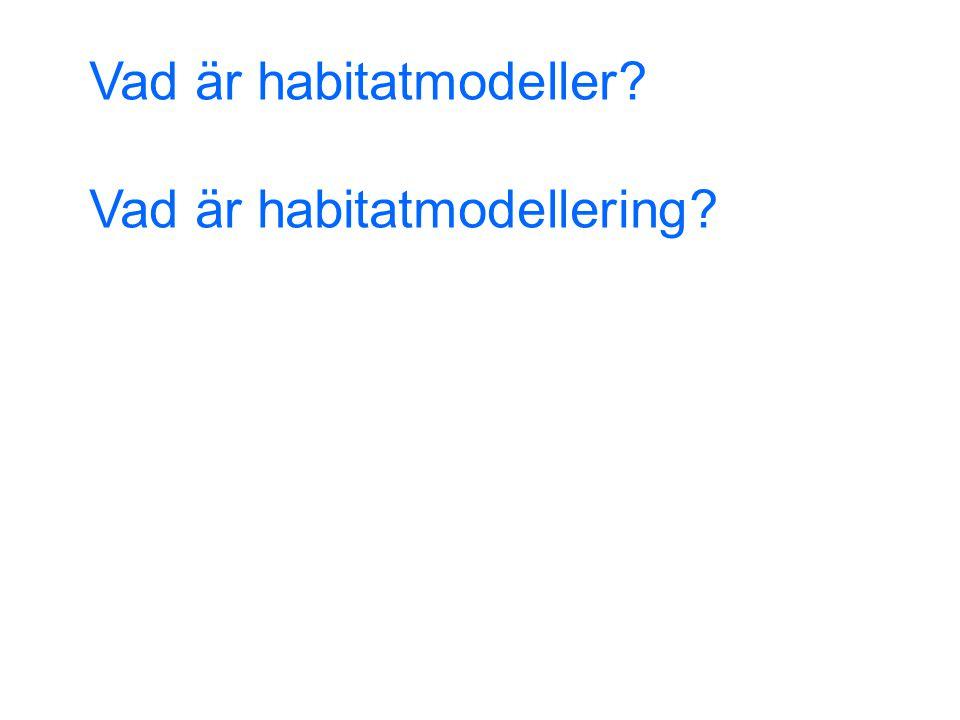Vad är habitatmodeller