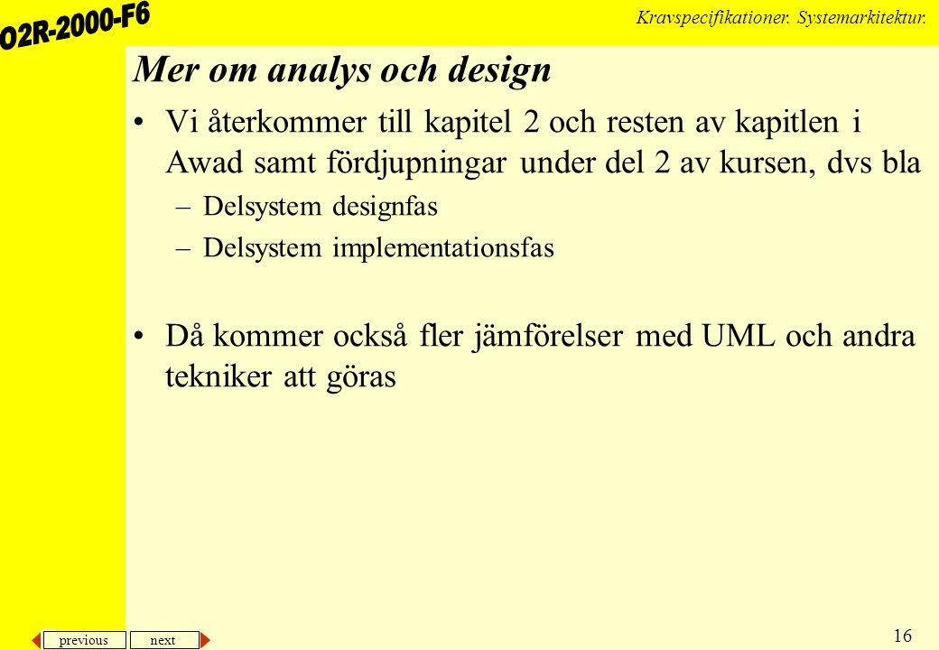 Mer om analys och design