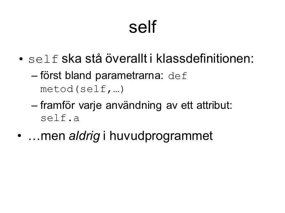 self self ska stå överallt i klassdefinitionen: