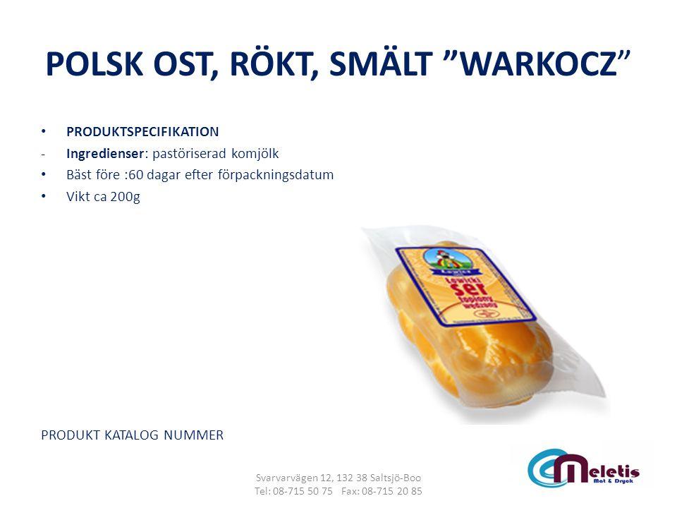 POLSK OST, RÖKT, SMÄLT WARKOCZ