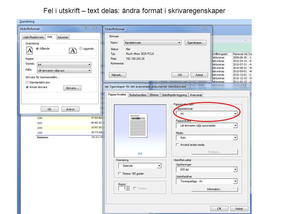 Fel i utskrift – text delas: ändra format i skrivaregenskaper