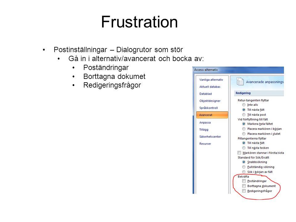 Frustration Postinställningar – Dialogrutor som stör