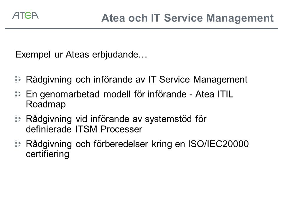 Atea och IT Service Management