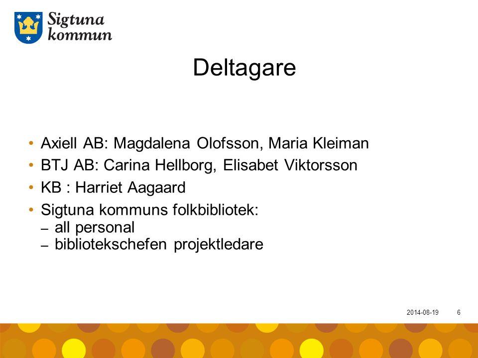 Deltagare Axiell AB: Magdalena Olofsson, Maria Kleiman