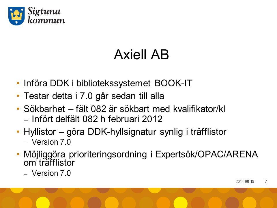Axiell AB Införa DDK i bibliotekssystemet BOOK-IT