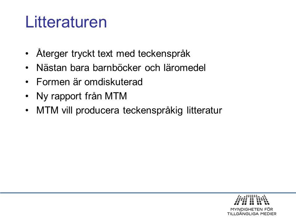Litteraturen Återger tryckt text med teckenspråk