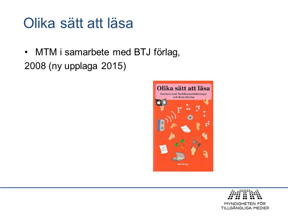 Olika sätt att läsa MTM i samarbete med BTJ förlag,