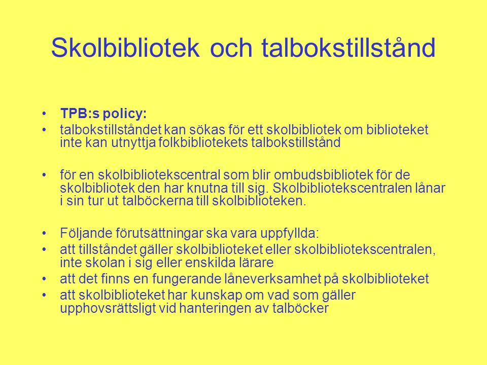 Skolbibliotek och talbokstillstånd