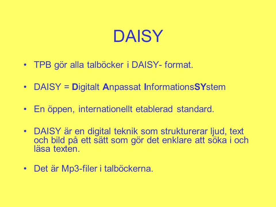 DAISY TPB gör alla talböcker i DAISY- format.