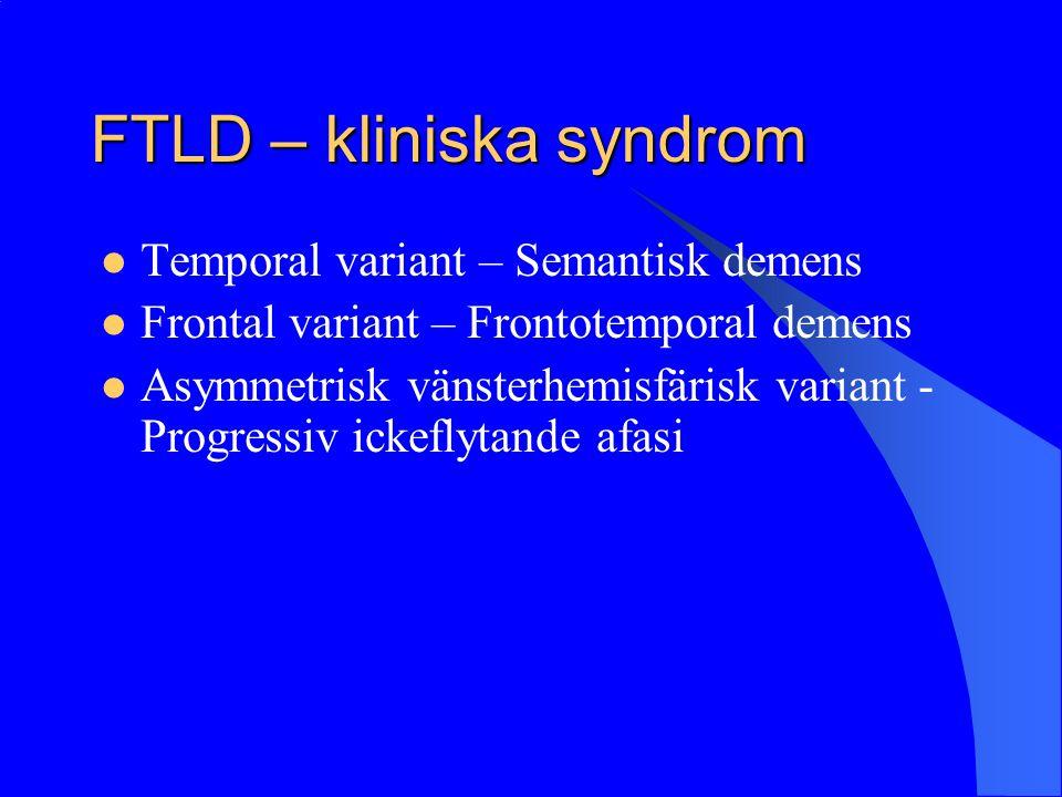 FTLD – kliniska syndrom