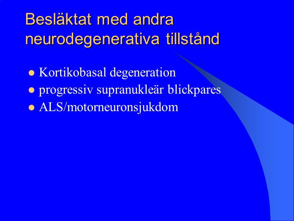 Besläktat med andra neurodegenerativa tillstånd