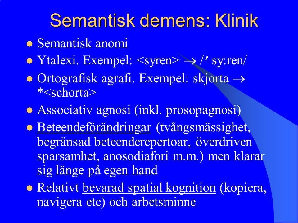 Semantisk demens: Klinik