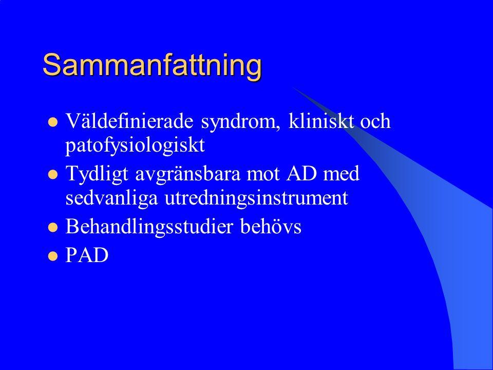 Sammanfattning Väldefinierade syndrom, kliniskt och patofysiologiskt