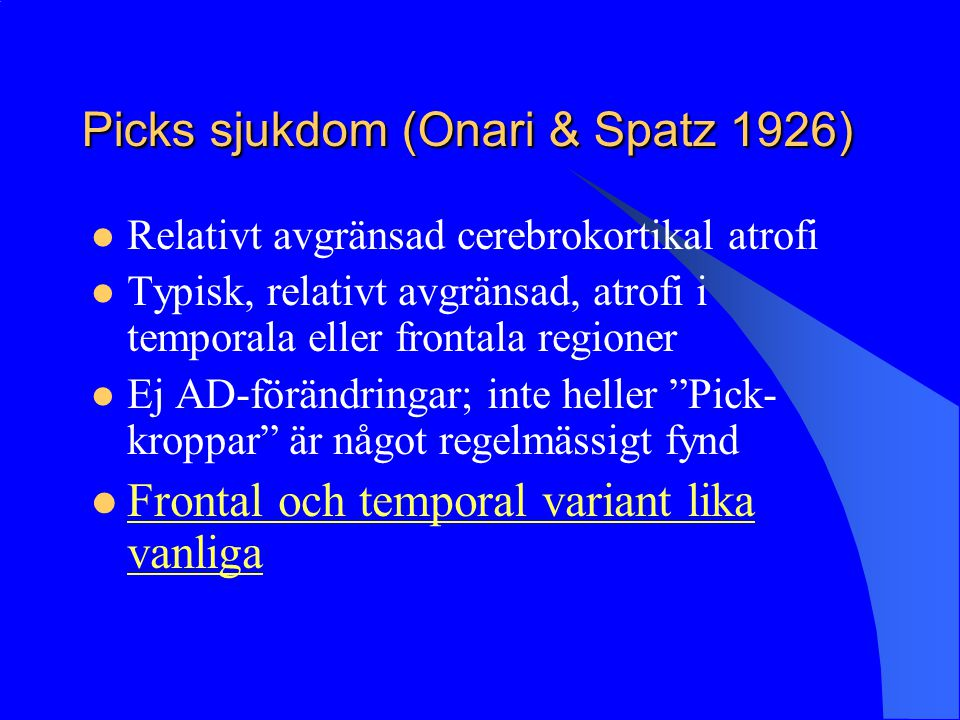 Picks sjukdom (Onari & Spatz 1926)