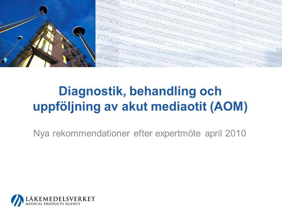 Diagnostik, behandling och uppföljning av akut mediaotit (AOM)
