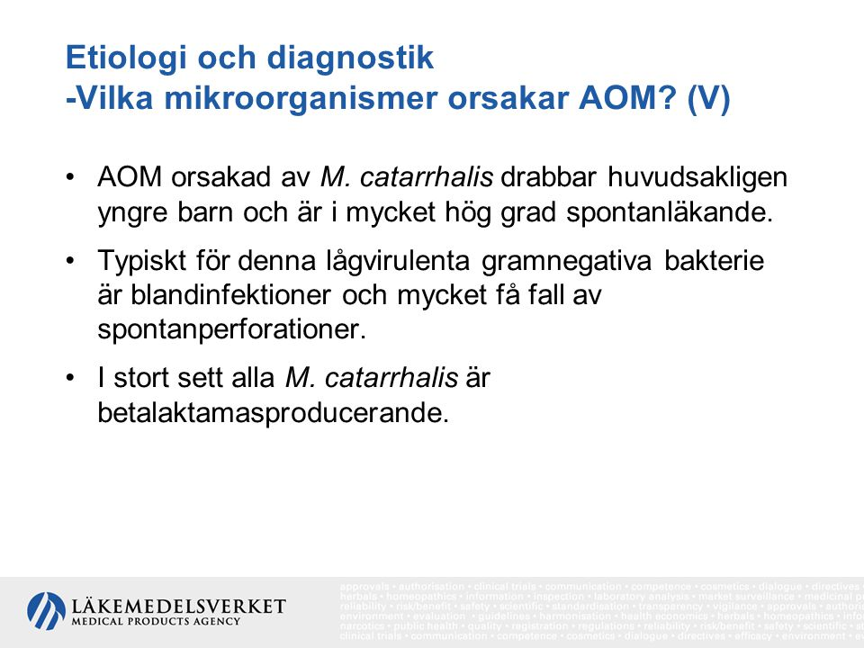 Etiologi och diagnostik -Vilka mikroorganismer orsakar AOM (V)