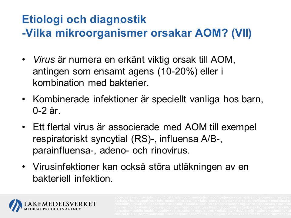 Etiologi och diagnostik -Vilka mikroorganismer orsakar AOM (VII)