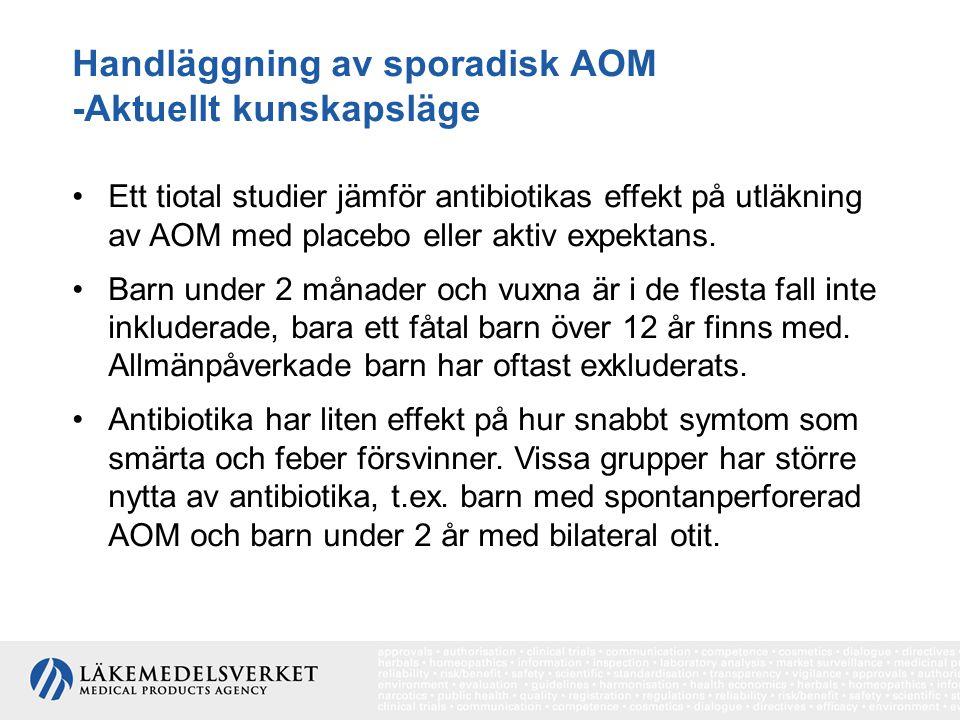 Handläggning av sporadisk AOM -Aktuellt kunskapsläge