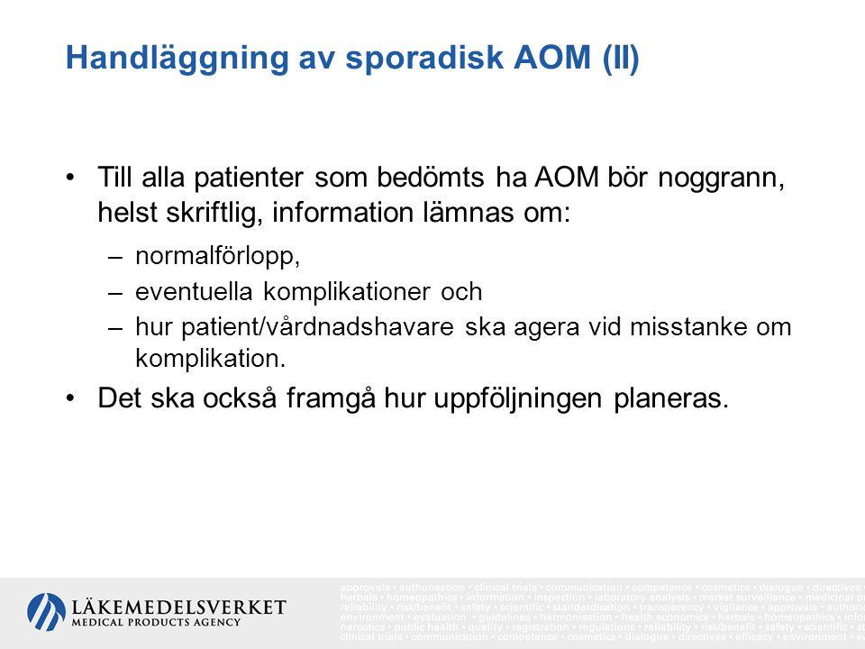 Handläggning av sporadisk AOM (II)