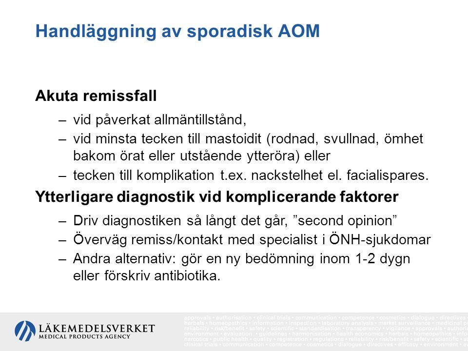 Handläggning av sporadisk AOM