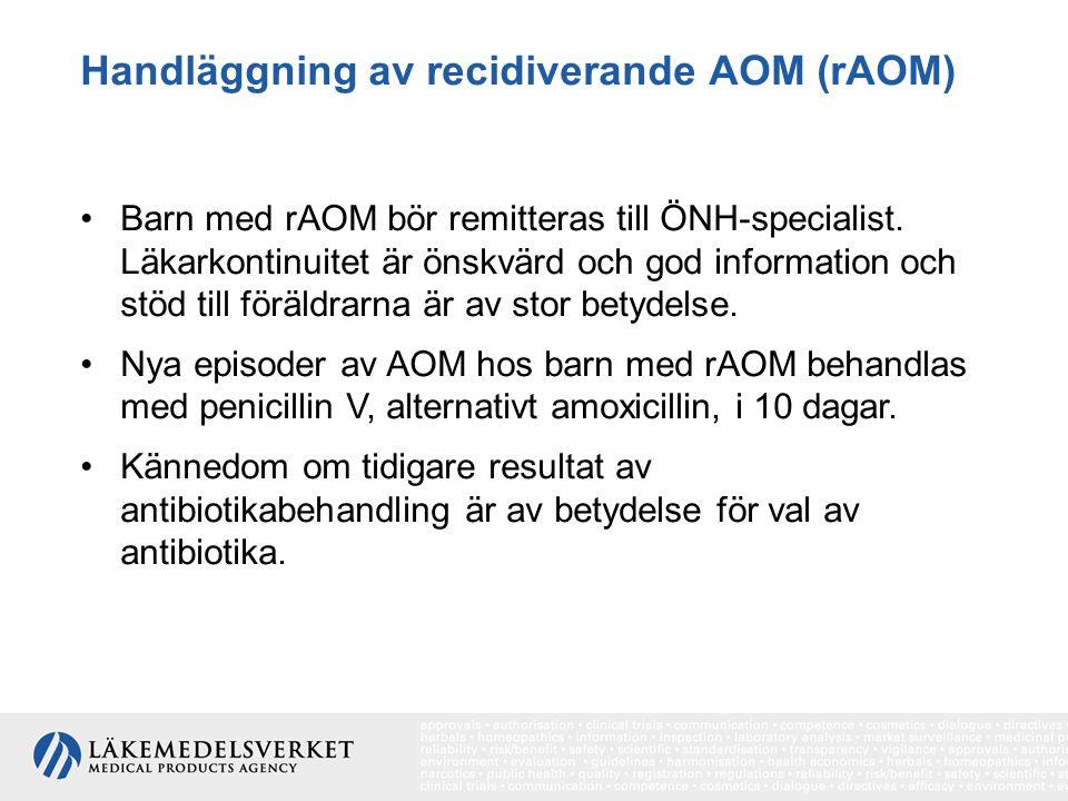 Handläggning av recidiverande AOM (rAOM)