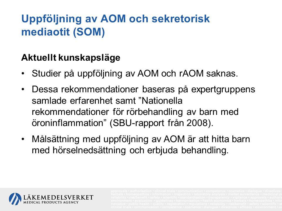 Uppföljning av AOM och sekretorisk mediaotit (SOM)