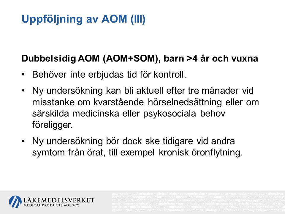 Uppföljning av AOM (III)